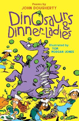 Cover for Dinosaurs and Dinner-Ladies by John Dougherty