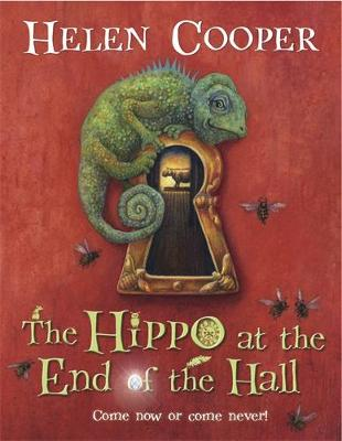 Cover for The Hippo at the End of the Hall by Helen Cooper