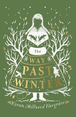 Cover for The Way Past Winter by Kiran Millwood Hargrave