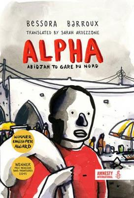 Book Cover for Alpha Abidjan to Gare du Nord by Bessora