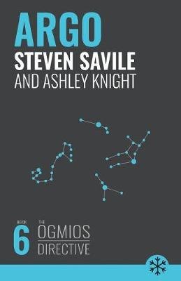 Argo by Steven Savile, Ashley Knight