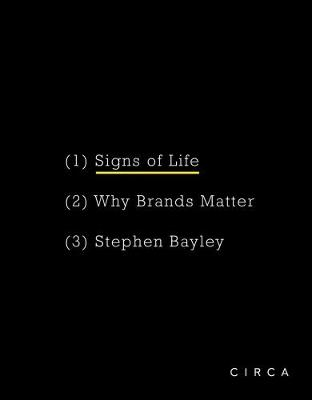 Signs of Life Why Brands Matter by Stephen Bayley