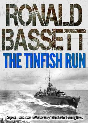 The Tinfish Run by Ronald Bassett