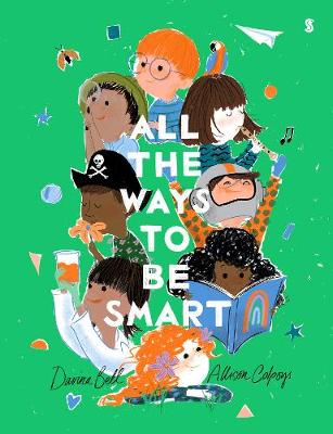 Cover for All the Ways to be Smart by Davina Bell