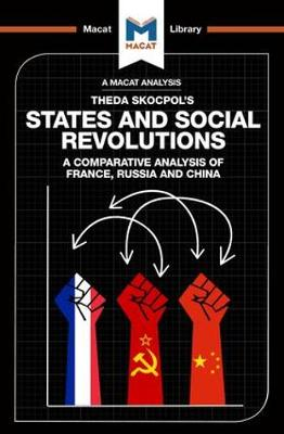 States and Social Revolutions A Comparative Analysis of France, Russia, and China by Riley Quinn
