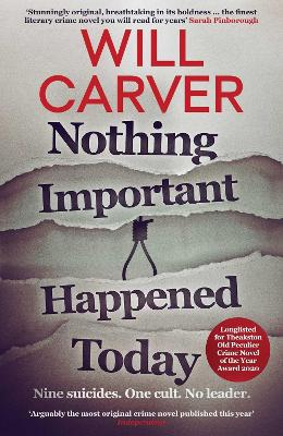 Cover for Nothing Important Happened Today by Will Carver