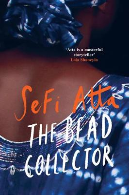 Cover for The Bead Collector by Sefi Atta