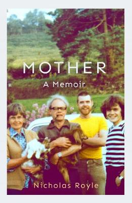 Mother: A Memoir