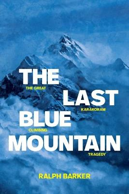 Cover for The Last Blue Mountain by Ralph Barker