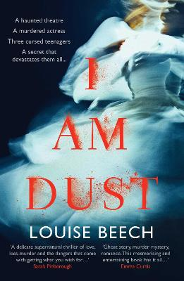 Cover for I Am Dust by Louise Beech
