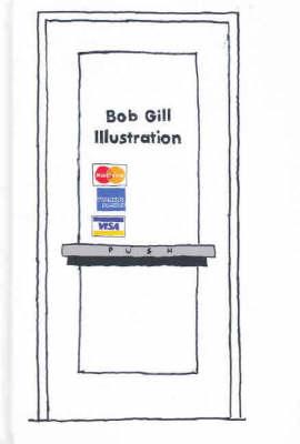 Bob Gill Illustration by Bob Gill