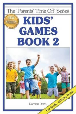Kids' Games Book 2 by Damien Davis