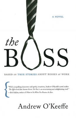 Boss A Novel by Andrew O'Keeffe