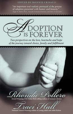 Adoption Is Forever by Rhonda Pollero, Traci E Hall