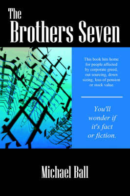 The Brothers Seven by Michael, REV Ball