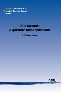 Data Streams Algorithms and Applications by S. Muthukrishnan