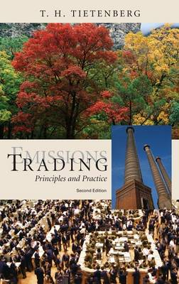 Emissions Trading Principles and Practice by T. H. Tietenberg