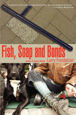 Fish, Soap and Bonds by Larry, Fondation