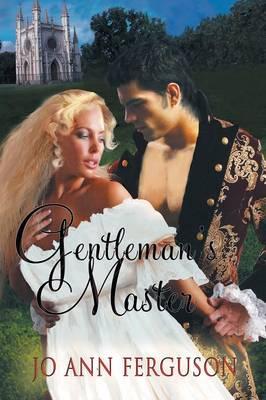 Gentleman's Master by Jo Ann Ferguson