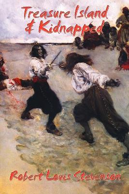 Treasure Island & Kidnapped by Robert Louis Stevenson