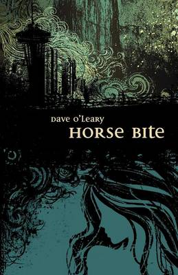 Horse Bite by Dave O'Leary