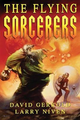 The Flying Sorcerers by David Gerrold, Larry Niven