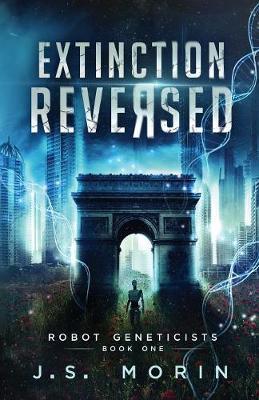 Extinction Reversed by J S Morin