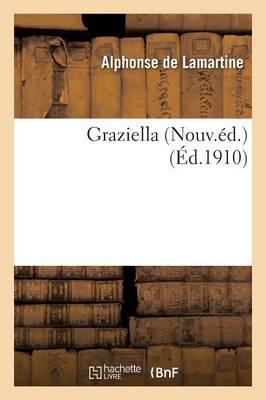 Graziella Nouv.Ed. by Alphonse De Lamartine