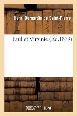 Paul Et Virginie by Henri Bernardin De Saint-Pierre