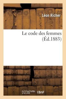 Le Code Des Femmes by Richer-L