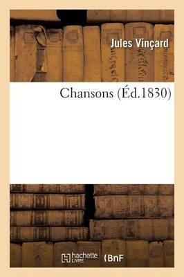 Chansons by Jules Vincard