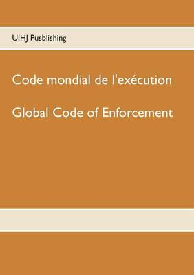 Code Mondial de L'Execution by Uihj Publishing