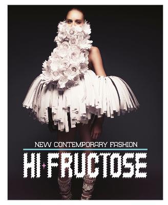 Hi-fructose by Hi-Fructose Editors
