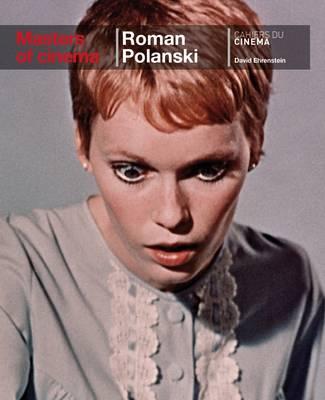 Roman Polanski by David Ehrenstein
