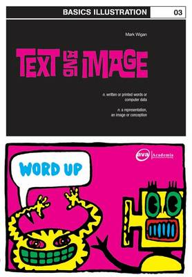 Basics Illustration 03: Text and Image by Mark 'Wigan' Williams