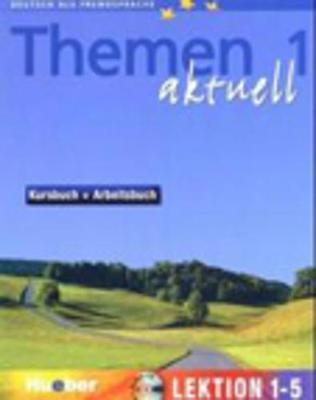 Themen Aktuell in sechs Banden Kursbuch und Arbeitsbuch 1 Lektionen 1 - 5 mit by Hartmut Aufderstrasse, Heiko Bock