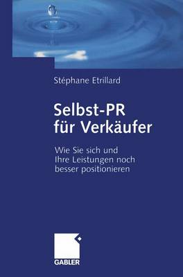 Selbst-PR fur Verkaufer by Stephane Etrillard