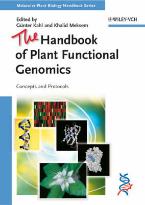 The Handbook of Plant Functional Genomics Concepts and Protocols by Guenter Kahl