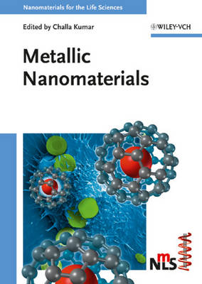 Metallic Nanomaterials by Challa S. S. R. Kumar