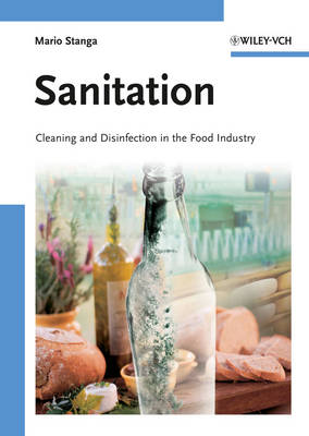 Sanitation Cleaning and Disinfection in the Food Industry by Mario Stanga