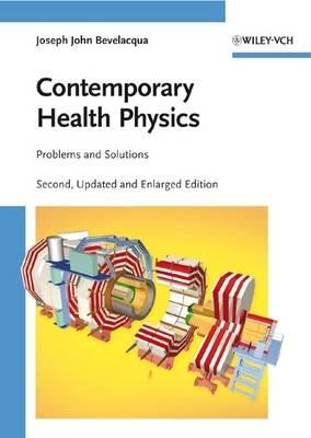 Contemporary Health Physics Problems and Solutions by Joseph John Bevelacqua