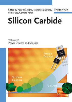 Silicon Carbide Volume 2: Power Devices and Sensors by Peter Friedrichs