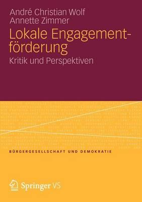 Lokale Engagementforderung Kritik Und Perspektiven by Andre Christian Wolf