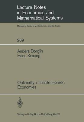 Optimality in Infinite Horizon Economies by Anders Borglin, Hans Keiding