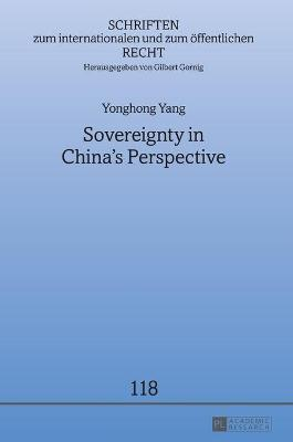 Sovereignty in China's Perspective by Yonghong Yang