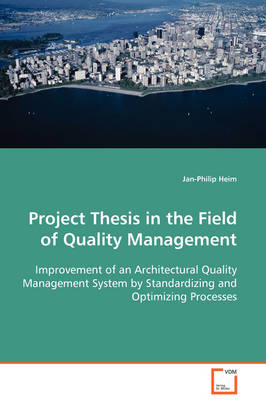 Project Thesis in the Field of Quality Management by Jan-Philip Heim