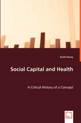 Social Capital and Health by Keith Denny