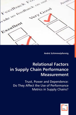 Relational Factors in Supply Chain Performance Measurement by Andre Schimmelpfennig