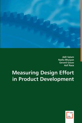 Measuring Design Effort in Product Development by Adil Salam, Nadia Bhuiyan, Gerard Gouw