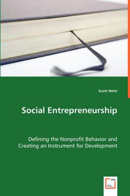 Social Entrepreneurship by Scott Helm